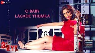 O Baby Lagade Thumka   3rd Eye   Aarvika Gupta   Avijit Das & Shagun Sodhi