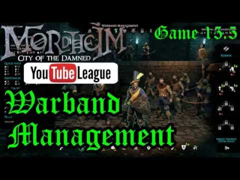 The Mordheim YouTube League - Warband Management - Round 3 Game 5.5 - Mordheim Gameplay - E. 15.5