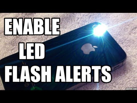 Enable LED Flash Alerts! - iPhone iOS