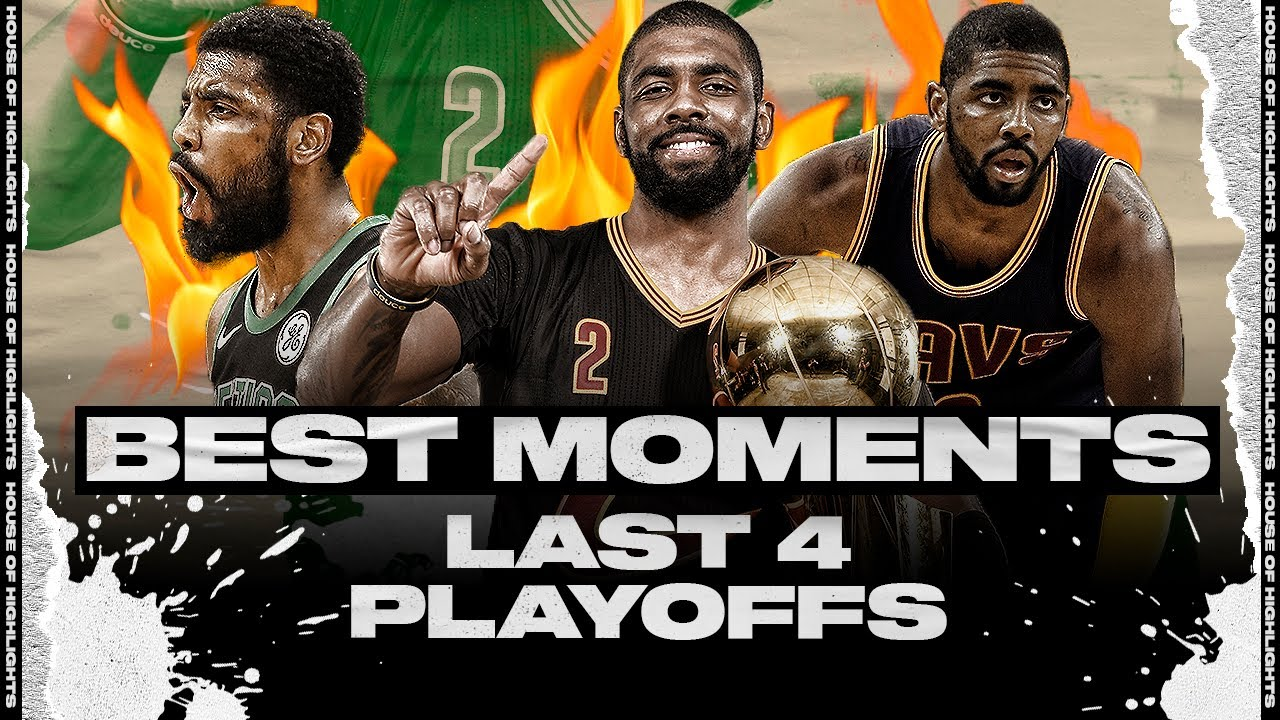 Kyrie Irving VERY BEST PLAYOFF MOMENTS to REMEMBER | His Last 4 Playoffs