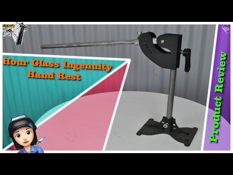 Hour Glass Ingenuity Welding Hand Rest - Product Review
