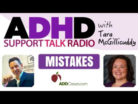 How to Stop Mistakes that Make Adult ADD / ADHD Worse