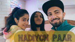Nadiyon Paar (Let the Music Play) Making by Piyush-Shazia, Roohi   Janhvi   SachinJigar