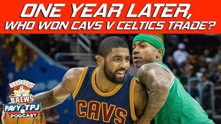 Who Won Cavs-boston Trade Kyrie For It ? | Hoops N Brews