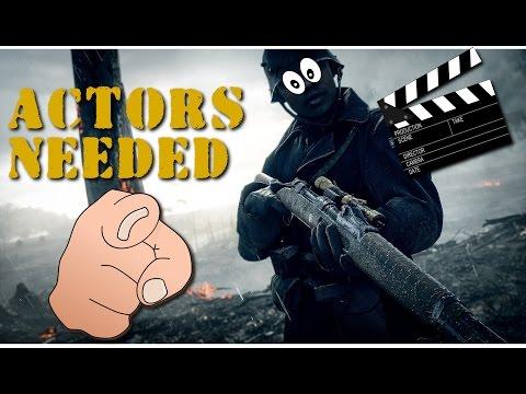 Battlefield 1 Short Film Actors Needed! I NEED YOU!