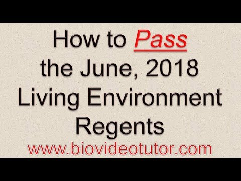 How to Pass the June 2018 Living Environment Regents