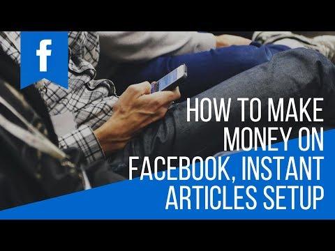 #PI 03   How to make money on Facebook, Instant articles setup, complete live demonstration.I