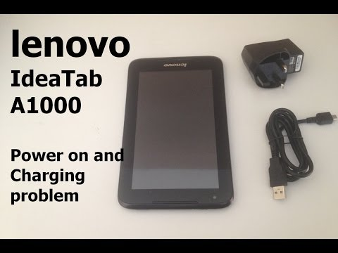 lenovo IdeaTab A1000 - Power on and Charging Failure Issue, dead