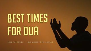 Best Times for Dua - Muhammad Tim Humble - Yaseen Media