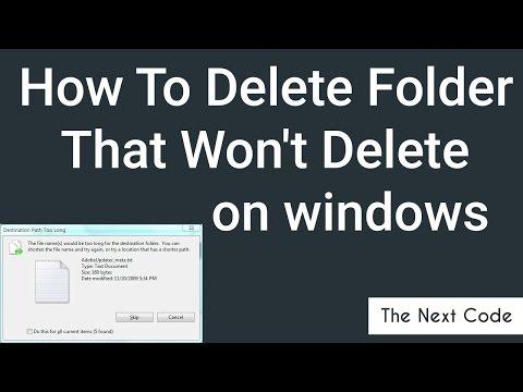 How To Delete Folder That Won't Delete on windows | Easy | 2017