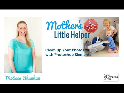 Mother's Little Helper Photo Retouching in Photoshop Elements