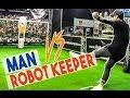 MAN vs ROBOT KEEPER - Séan Garnier