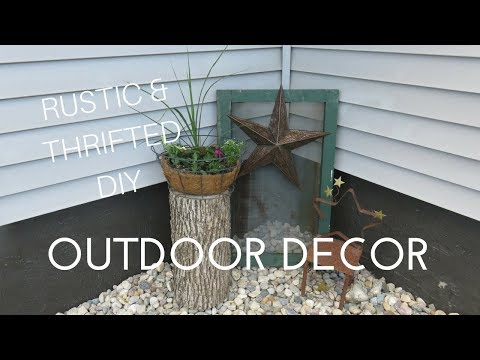 RUSTIC FARMHOUSE & THRIFTED OUTDOOR DECOR |  2018 OUTDOOR DIY AND DECOR CHALLENGE