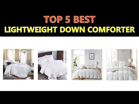 Best Lightweight Down Comforter 2018
