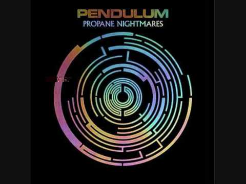Pendulum - Propane Nightmares
