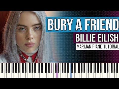 How To Play: Billie Eilish - Bury A Friend | Piano Tutorial + Sheets