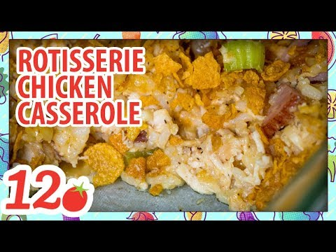 How to Make: Rotisserie Chicken Casserole
