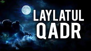 ARE YOU PREPARED FOR LAYLATUL QADR?