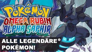 Alle Legendären Pokémon Fangen in Pokemon Omega Rubin & Alpha Saphir