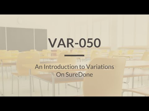 SureDone: Variations Training (1 of 5) - An Introduction