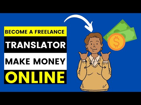 How To Become A Freelance Translator And Make Money