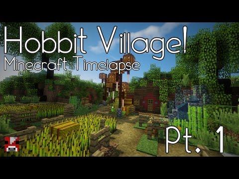 Minecraft Timelapse - Hobbit Village - Pt. 1 (WORLD DOWNLOAD)