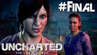EPISODIO FINAL!  | Uncharted: The Lost Legacy #10