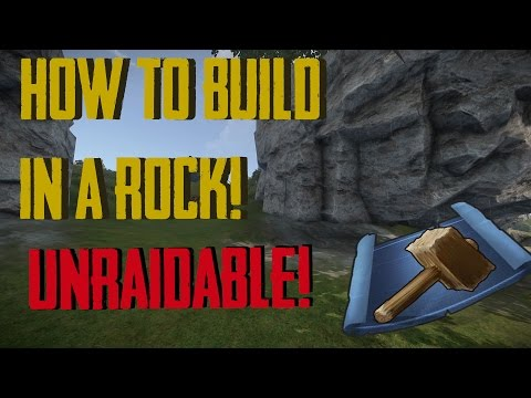 HOW TO BUILD IN A ROCK! - Unraidable Rust Bases - Modded Only