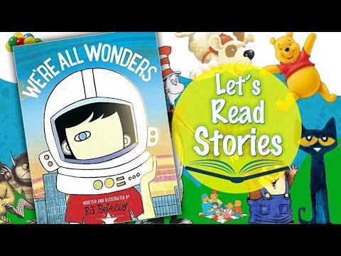 We're All Wonders - Children's Stories Read Aloud - Kids Book Read Along