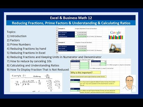 Excel & Business Math 12: Reducing Fractions, Prime Factors and Understanding & Calculating Ratios
