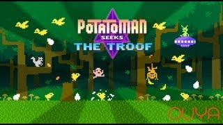 Ouya - Potatoman Seeks The Troof - Trailer