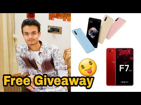 oppo F7 or xiomie redmi Note 5 Free | Giveaway