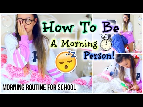 Morning Routine For School 2015! How To Be A Morning Person!