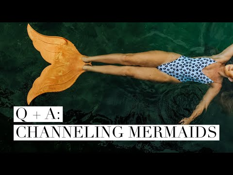 Channeling  Mermaids