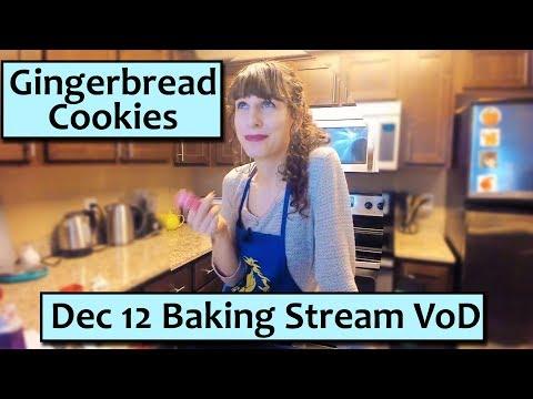 Gingerbread Christmas Cookies - December 12 Baking Stream Vod