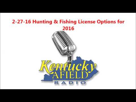 2-27-16 Kentucky Fishing & Hunting License Options