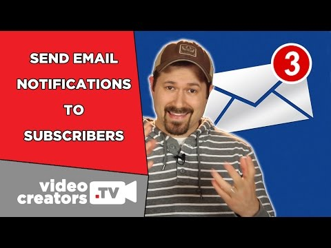 How To Send Email Notifications to YouTube Subscribers