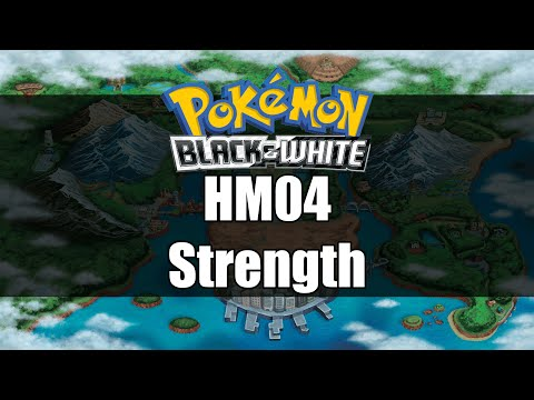 Pokemon Black and White | Where to get HM04 Strength