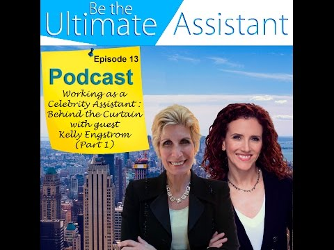 Ep 13: Working as a Celebrity Assistant-Behind the Curtain with Guest Kelly Engstrom