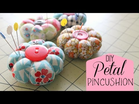 How to Make a Petal Pincushion!