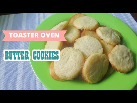 Toaster Oven Butter Cookies