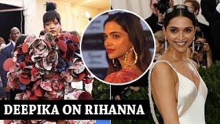 Deepika Padukone Best Reply To Rihannas Insta Post On Deepikas Dress