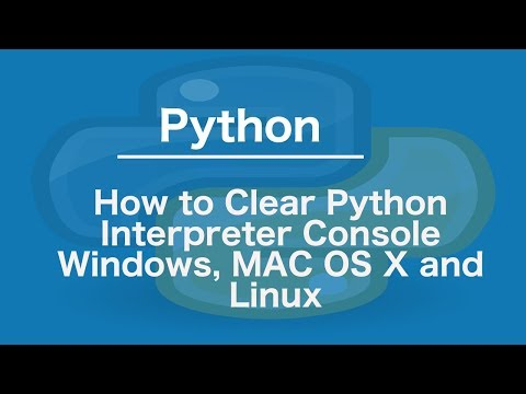 How to Clear Python Interpreter Console Windows, MAC OS X and Linux