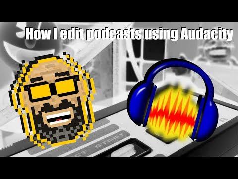 How I edit my podcast with Audacity