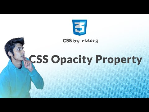 What is css opacity ? How to Use opacity in CSS ? Make transparent elements Using Opacity