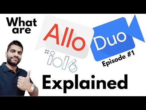 Google Allo & Duo Explained | Google I/O 2016 Episode #1