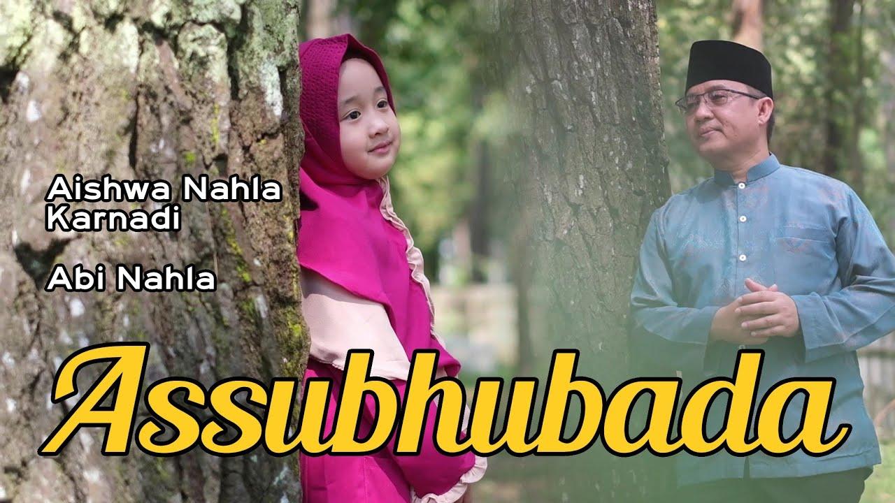 ASSUBHU BADA (COVER) - AISHWA NAHLA KARNADI X ABI NAHLA