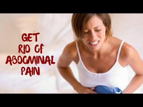 HOW TO GET RID OF ABDOMINAL PAIN FAST