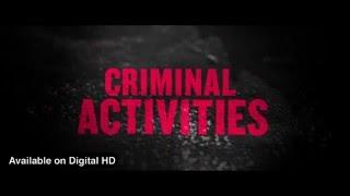 Criminal Activities now on Digital HD