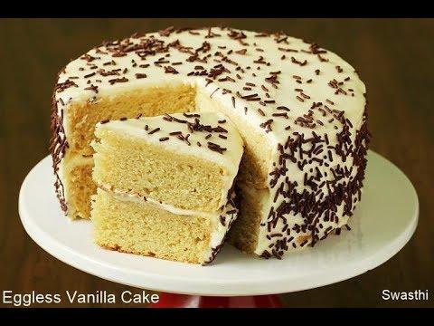 Eggless vanilla cake recipe   How to bake cake without eggs